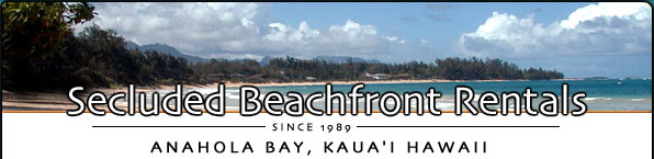 Kauai Hawaii Secluded Beachfront Vacation Rentals